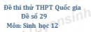 Đề số 29 - Đề thi thử THPT Quốc gia môn Sinh học