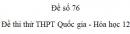 Đề số 76 - Đề thi thử THPT Quốc gia môn Hóa học