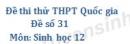 Đề số 31 - Đề thi thử THPT Quốc gia môn Sinh học