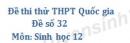 Đề số 32 - Đề thi thử THPT Quốc gia môn Sinh học
