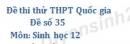 Đề số 35 - Đề thi thử THPT Quốc gia môn Sinh học