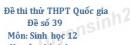 Đề số 39 - Đề thi thử THPT Quốc gia môn Sinh học