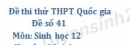 Đề sô 41 - Đề thi thử THPT Quốc gia môn Sinh học
