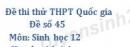 Đề số 45 - Đề thi thử THPT Quốc gia môn Sinh học