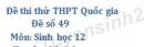 Đề sô 49 - Đề thi thử THPT Quốc gia môn Sinh học