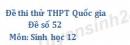 Đề số 52 - Đề thi thử THPT Quốc gia môn Sinh học