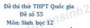 Đề số 55 - Đề thi thử THPT Quốc gia môn Sinh học