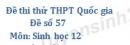Đề số 57 - Đề thi thử THPT Quốc gia môn Sinh học