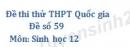 Đề số 59 - Đề thi thử THPT Quốc gia môn Sinh học