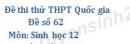 Đề số 62 - Đề thi thử THPT Quốc gia môn Sinh học