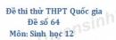 Đề số 64 - Đề thi thử THPT Quốc gia môn Sinh học