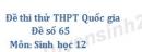 Đề số 65 - Đề thi thử THPT Quốc gia môn Sinh học