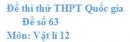 Đề số 63 - Đề thi thử THPT Quốc gia Vật lí