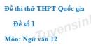 Đề số 1 - Đề thi thử THPT Quốc gia môn Ngữ văn