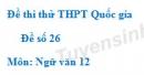 Đề số 26 - Đề thi thử THPT Quốc gia môn Ngữ văn