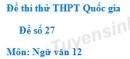 Đề số 27 - Đề thi thử THPT Quốc gia môn Ngữ văn