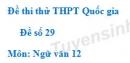 Đề số 29 - Đề thi thử THPT Quốc gia môn Ngữ văn