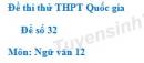 Đề số 32 - Đề thi thử THPT Quốc gia môn Ngữ văn