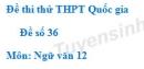 Đề số 36 - Đề thi thử THPT Quốc gia môn Ngữ văn