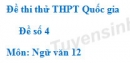 Đề số 4 - Đề thi thử THPT Quốc gia môn Ngữ văn