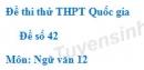 Đề số 42 - Đề thi thử THPT Quốc gia môn Ngữ văn