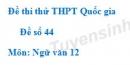 Đề số 44 - Đề thi thử THPT Quốc gia môn Ngữ văn