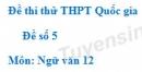 Đề số 5 - Đề thi thử THPT Quốc gia môn Ngữ văn