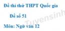 Đề số 51 - Đề thi thử THPT Quốc gia môn Ngữ văn