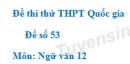 Đề số 53 - Đề thi thử THPT Quốc gia môn Ngữ văn
