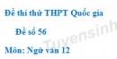 Đề số 56 - Đề thi thử THPT Quốc gia môn Ngữ văn