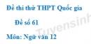 Đề số 61 - Đề thi thử THPT Quốc gia môn Ngữ văn