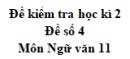 Đề số 4 - Đề kiểm tra học kì 2 - Ngữ văn 11