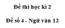 Đề số 4 - Đề kiểm tra học kì 2  - Ngữ văn 12