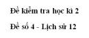Đề số 4 - Đề kiểm tra học kì 2 - Lịch sử 12