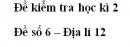 Đề số 6 - Đề kiểm tra học kì 2 - Địa lí 12