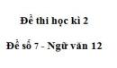 Đề số 7 - Đề kiểm tra học kì 2 - Ngữ văn 12