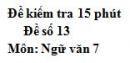 Đề số 13 - Đề kiểm tra 15 phút - Học kì 1 - Ngữ văn 7
