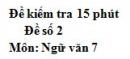 Đề số 2 - Đề kiểm tra 15 phút - Học kì 2 - Ngữ văn 7