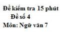 Đề số 4 - Đề kiểm tra 15 phút - Học kì 1 - Ngữ văn 7