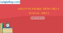 Giải Cùng em học Tiếng Việt lớp 4 tập 2 - trang 23, 24, 25 - Tuần 24 - Tiết 2