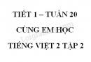 Giải Cùng em học Tiếng Việt lớp 2 tập 2 - trang 8, 9 - Tuần 20 - Tiết 1