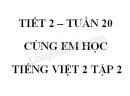 Giải Cùng em học Tiếng Việt lớp 2 tập 2 - trang 9, 10, 11 - Tuần 20 - Tiết 2
