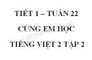 Giải Cùng em học Tiếng Việt lớp 2 tập 2 - trang 15, 16, 17 - Tuần 22 - Tiết 1