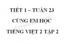 Giải Cùng em học Tiếng Việt lớp 2 tập 2 - trang 18, 19, 20 - Tuần 23 - Tiết 1
