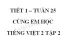 Giải Cùng em học Tiếng Việt lớp 2 tập 2 - trang 25, 26, 27 - Tuần 25 - Tiết 1
