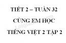 Giải Cùng em học Tiếng Việt lớp 2 tập 2 - trang 49, 50 - Tuần 32 - Tiết 2