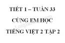 Giải Cùng em học Tiếng Việt lớp 2 tập 2 - trang 50, 51, 52 - Tuần 33 - Tiết 1