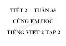 Giải Cùng em học Tiếng Việt lớp 2 tập 2 - trang 52, 53 - Tuần 33 - Tiết 2
