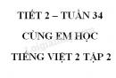 Giải Cùng em học Tiếng Việt lớp 2 tập 2 - trang 55, 56, 57 - Tuần 34 - Tiết 2