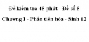 Đề kiểm tra 45 phút (1 tiết) - Đề số 5 - Chương I - Phần tiến hóa - Sinh 12